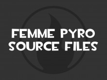 Femme Pyro Source Files