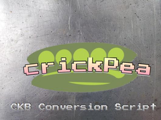 crickPea: CKB Conversion Script