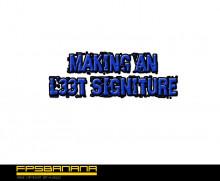 Making A L33t Signature