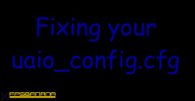 Fixing your uaio_config.cfg