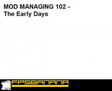 Mod Manage 102