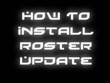 How To Install Roster Update