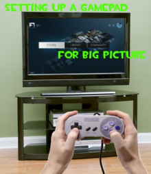Setting up a Controller for Big Picture