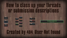 Class up your threads & submission descriptions