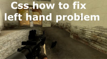 How To fix left hand problem