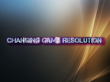 Changing in-game resolution