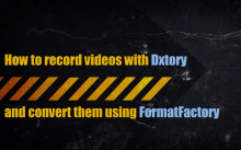 How to create and convert a video using Dxtory/FF