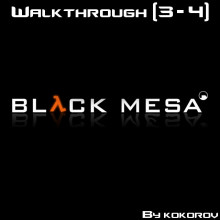 Black Mesa Level 3-4 [Walkthrough]