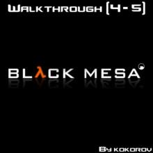 Black Mesa Level 4-5 [Walkthrough]