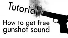 How to get free gunshot sound - Tutorial