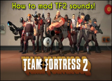 How to Mod/Change TF2 Sound Files