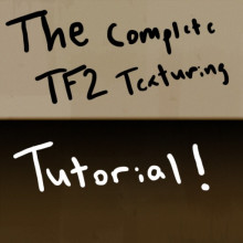 Complete TF2 Texturing Tutorial
