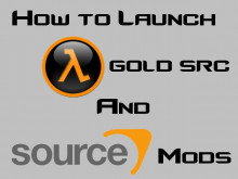 How to Launch Goldsrc and Source mods