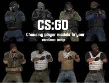 CS:GO : Choosing more player models in your map