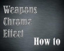 Weapons Chrome Effect | How to