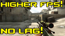 CS:GO Improve your FPS and Game