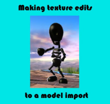Making texture edits to a model import