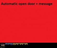 Automatic open door + message