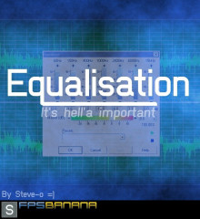 Equalisation - It's hell'a important