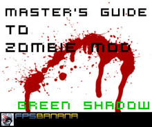 Master's Guide To Zombie Mod