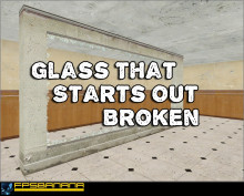 Glass that starts out broken