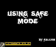 Using Safe Mode