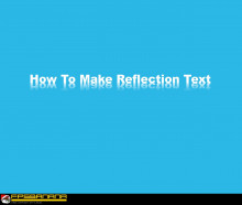 How To Make Reflection Text