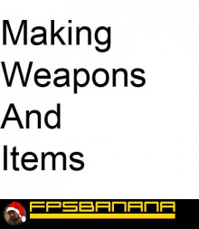 Making Weapons and Items