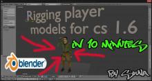 Rigging player models for cs 1.6 in blender