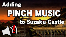 Adding songs with Pinch Music to Suzaku Castle