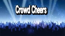 The Ultimate Guide to Crowd Cheers