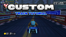 Mario Kart 8: Custom Track Tutorial