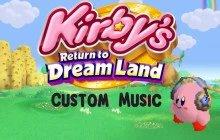 Add Custom Music to Kirby's Return to Dream Land