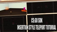 CSGO SDK: Insertion Style (Timed) Teleports