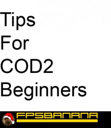 Tips for COD2 Beginners
