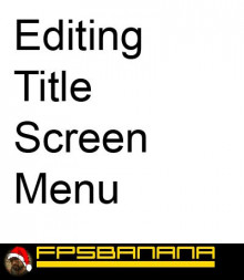 Editing Title Screen Menu