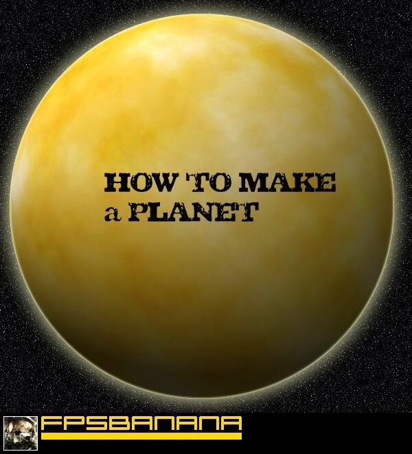 Create your own planet (GameBanana > Tutorials > Art) - GAMEBANANA
