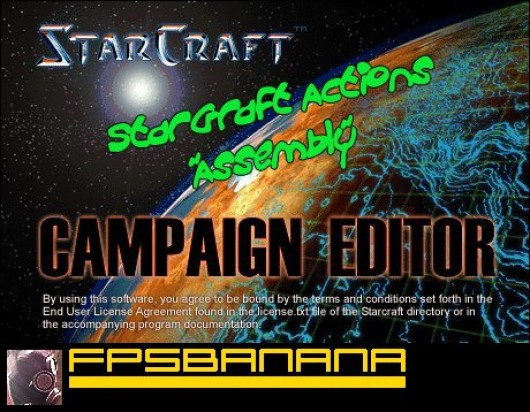 """StarGraft Actions """"Assembly"""" Tutorial"""