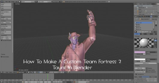 How To Make A Custom Team Fortress 2 Taunt Tutorial screenshot #1
