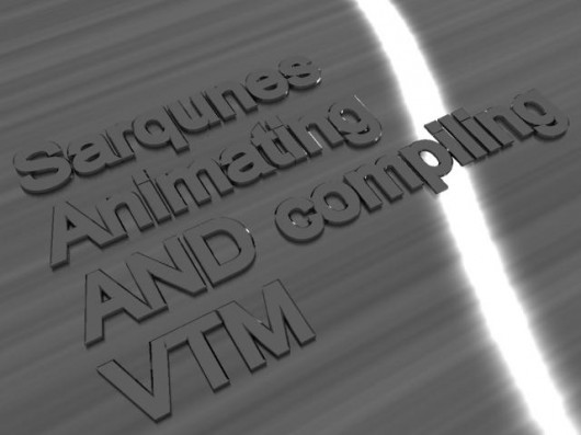 Sarqune's Animating and Compiling VTM