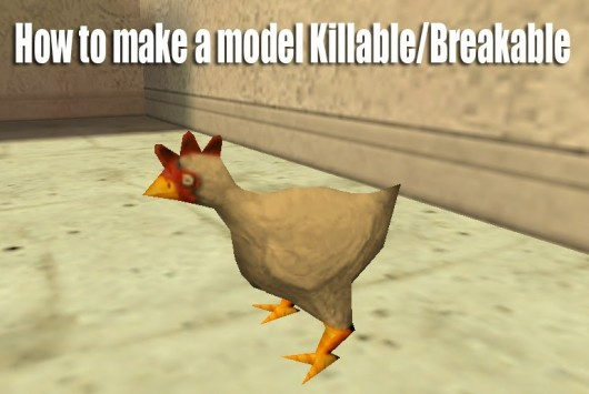 How to make a model Killable/Breakable