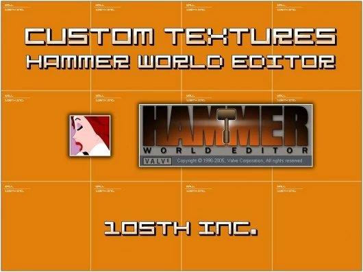 Custom  Textures  for Hammer World Editor