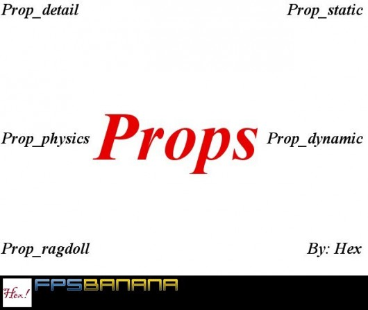 Common Counter-Strike Source Prop Types. Tutorial screenshot #1