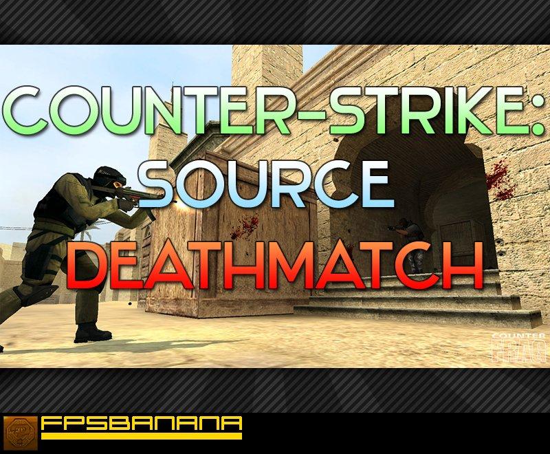 Deathmatch мод для сервера css создание сайтов рязань качественно