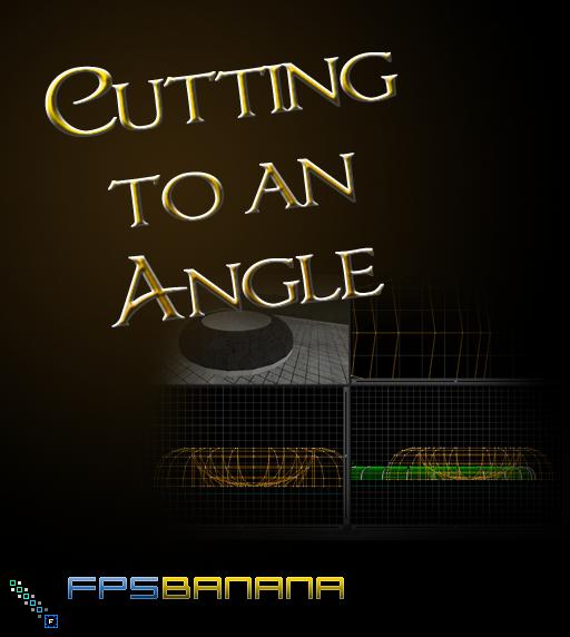 Cutting to an Angle