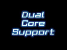 Dual Core Support preview