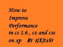Improve your performance in cs 1.6,cz and source Tutorial preview