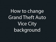 Changing GTA:VC background preview