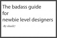 The badass guide for new level designers. Tutorial preview