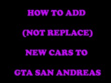 How to add (not replace) cars [GTA SA] preview